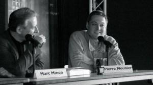 Pierre Mounier, aux côtés de Marc Minon