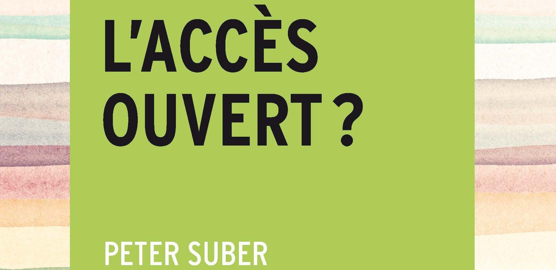 Qu'est-ce que l'accès ouvert?